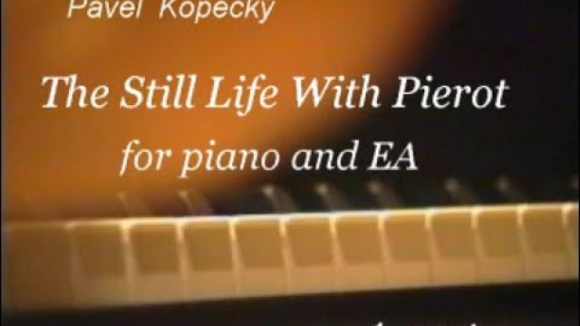 The Still Life With Pierot  -  1st part